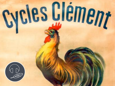 Les Cycles Clément, une entreprise visionnaire